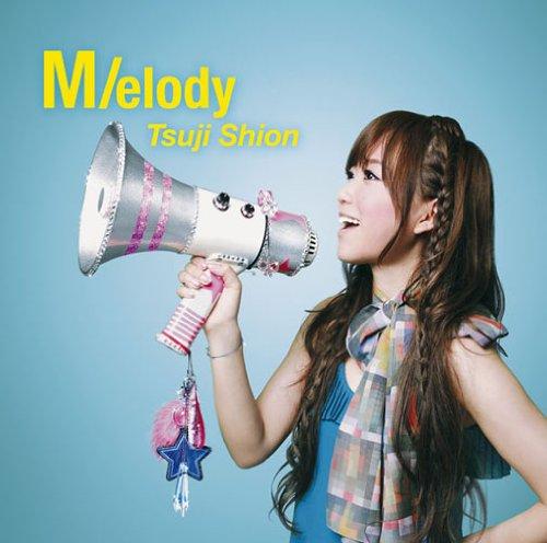 Tsuji Shion >< Melody
