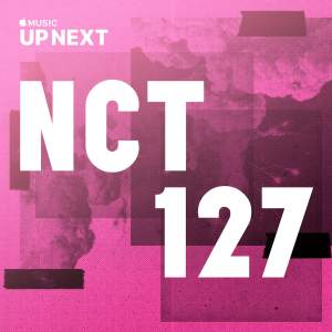 Up Next Session_ NCT 127